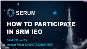 Ảnh của Hướng dẫn cách tham gia IEO và mua Serum (SRM) trên FTX.com