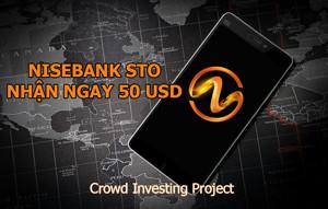 Ảnh của STO – NISEBANK Trở Thành Làn Sóng Đầu Tư Mới Trong Thị Trường Crypto – Nhận ngay 50 USD khi đăng ký tài khoản NISEBANK