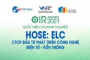 Ảnh của IR AWARDS 2021: Giới thiệu CTCP Đầu tư Phát triển Công nghệ Điện tử - Viễn thông (HOSE: ELC)