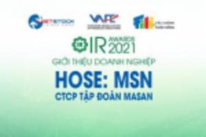 Ảnh của IR AWARDS 2021: Giới thiệu CTCP Tập đoàn Masan (HOSE: MSN)