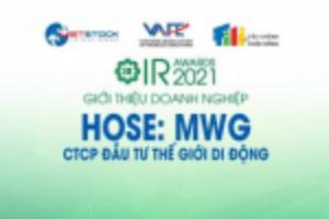 Ảnh của IR AWARDS 2021: Giới thiệu CTCP Đầu tư Thế giới Di động (HOSE: MWG)